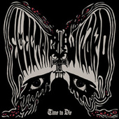 Time To Die by Electric Wizard