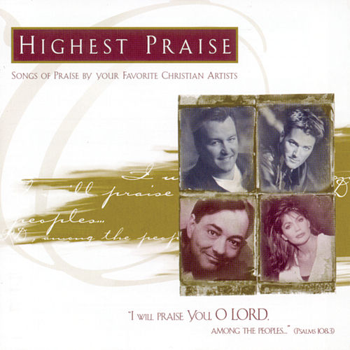 Highest Praise by Various Artists