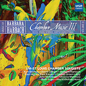 Harbach 6: Chamber Music III - Reeds, Brass, Strings, Harpsichord and Piano by Various Artists