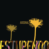 Estupendo by Arsenal