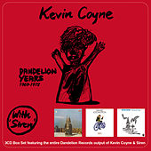 The Dandelion Years 1969-1972 by Kevin Coyne