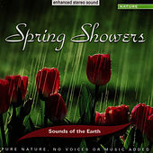 Spring Showers by Sounds Of The Earth