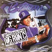 Da Bottom Vol. 3 Chopped & Screwed By Og Ron C by Slim Thug