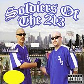 Soldiers Of The 213 by Mr. Criminal