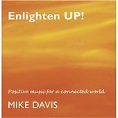 Enlighten Up! by Mike Davis