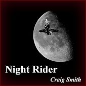 Night Rider by Craig Smith