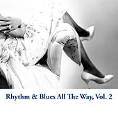 Rhythm & Blues All The Way, Vol. 2 von Various Artists