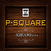 Ejeajo by P-Square