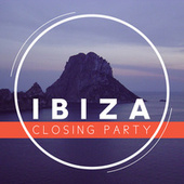 Ibiza Closing Party 2014 by Various Artists