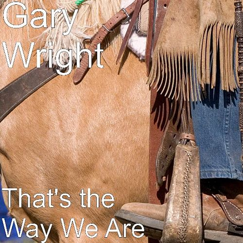 That's the Way We Are by Gary Wright