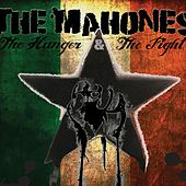 The Hunger; The Fight by The Mahones