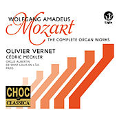Wolfgang Amadeus Mozart : L'œuvre pour orgue von Olivier Vernet