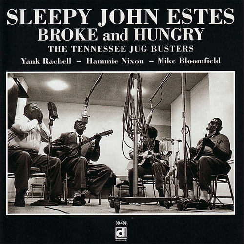 Broke and Hungry by Sleepy John Estes