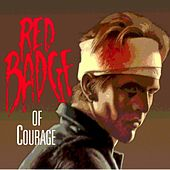 Red Badge of Courage by Robbin Thompson