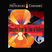 Concertos From the Time of Holberg by Hutchins Consort