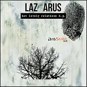 Hot Lovely Relations EP by Lazarus