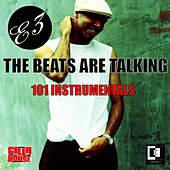The Beats Are Talking by E3