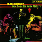 Here Come The Noise Makers by Bruce Hornsby