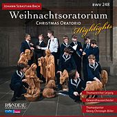 J.S. Bach: Christmas Oratorio (Highlights) by Various Artists