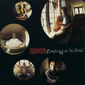 Everything In The World by Squeeze