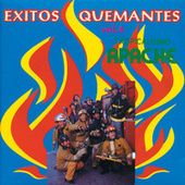 Exitos Quemantes Vol. IV by Tropicalisimo Apache