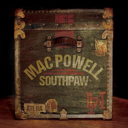 Southpaw by Mac Powell