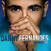 AutomaticLUV by Danny Fernandes