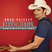 River Bank (Remix with Colt Ford) von Brad Paisley
