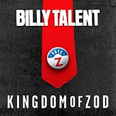 Kingdom of Zod von Billy Talent