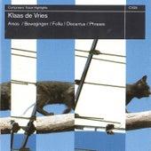 de Vries: Areas, Bewegingen, Follia, Discantus, Phrases by Various Artists
