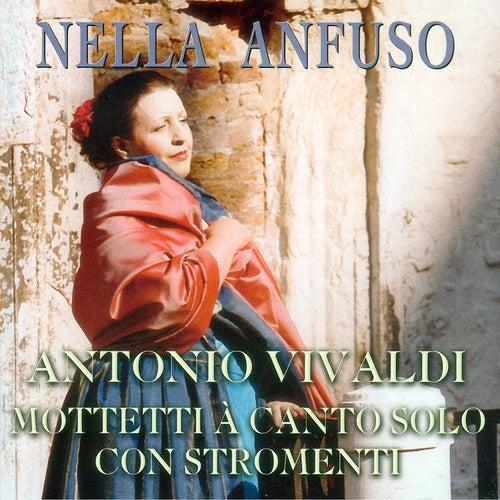 Vivaldi: Mottetti à Canto solo con stromenti by Nella Anfuso