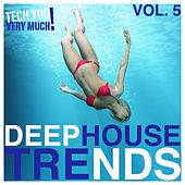 Deep House Trends, Vol. 5 by Various Artists