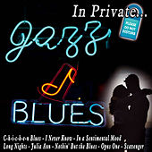 In Private...Jazz & Blues von Various Artists