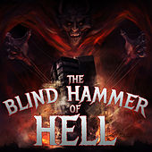The Blind Hammer of Hell: The Best Power Metal from Helloween, Blind Guardian, And Hammerfall by Various Artists