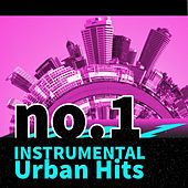 No.1 Instrumental Urban Hits by Various Artists