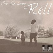 For so Long by Rell