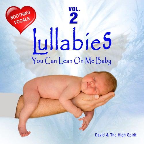 Lullabies, Vol. 2 by David & The High Spirit