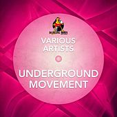 Underground Movement by Various Artists