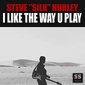 I Like The Way U Play by Steve
