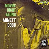 Movin' Right Along by Arnett Cobb