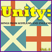 Unity: Songs from Scotland and England, Vol. 2 von Various Artists