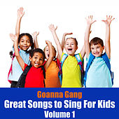 Great Song to Sing for Kids, Vol. 1 by The Goanna Gang