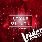 Louder (Remixes) by Style Of Eye
