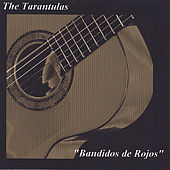 Bandidos de Rojos by The Tarantulas
