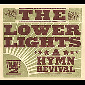 A Hymn Revival: Vol. 2 by The Lower Lights