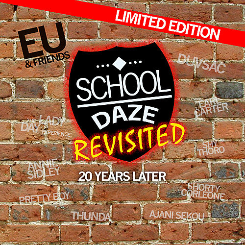 E.U. And Friends...School Daze Revisited by Various Artists