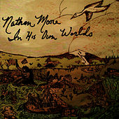 In His Own Worlds by Nathan Moore