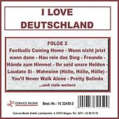 I Love Deutschland, Folge 2 by Various Artists