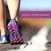 Music for Power Walking by Various Artists