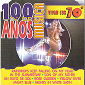 100 Años de Música. Vivan los 70' by Various Artists